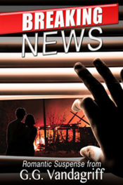 Breaking News by G.G. Vandagriff