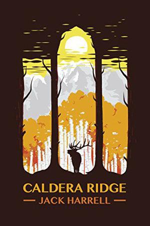 Caldera Ridge by Jack Harrell