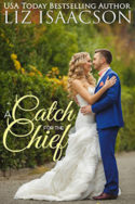 A Catch for the Chief by Liz Isaacson
