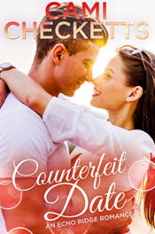 Counterfeit Date by Cami Checketts