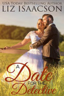 A Date for the Detective by Liz Isaacson