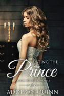 Royal Secrets: Dating the Prince by Lindzee Armstrong