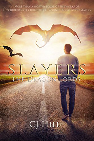 Slayers: The Dragon Lords by C.J. Hill