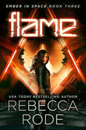 Flame by Rebecca Rode