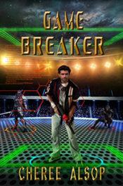 Game Breaker by Cheree Alsop