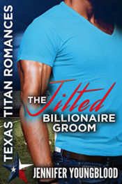 The Jilted Billionaire Groom by Jennifer Youngblood