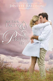 My Fair Lacey & A Perfect Fit by Janette Rallision