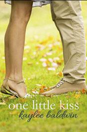 One Little Kiss by Kaylee Baldwin