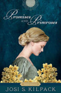 Promises and Primroses by Josi S. Kilpack