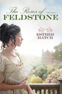 The Roses of Feldstone by Esther Hatch