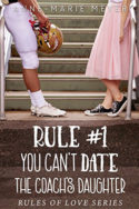 Rule #1: You Can't Date the Coach's Daughter by Anne-Marie Meyer