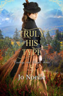 Truly His Type by Jo Noelle
