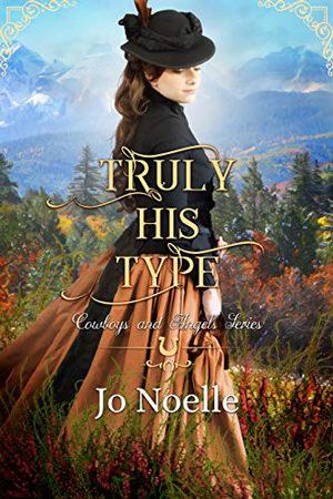 Truly His Type by Jo Noelle