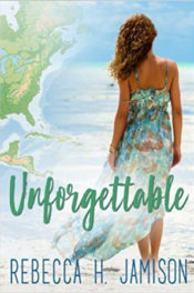 Unforgettable by Rebecca H. Jamison