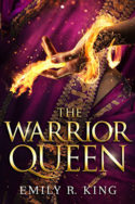 The Warrior Queen by Emily R. King