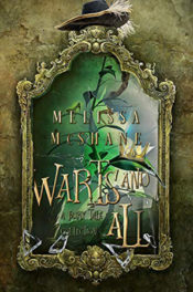 Warts and All by Melissa McShane