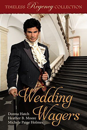 Timeless Regency: Wedding Wagers