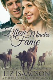 Fifteen Minutes of Fame by Liz Isaacson
