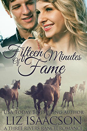 Three Rivers: Fifteen Minutes of Fame by Liz Isaacson