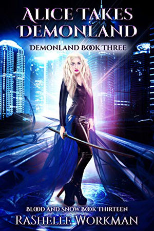 Alice Takes Demonland by RaShelle Workman