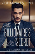 The Billionaire's Secret by Johanna Evelyn
