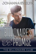 The Billionaire's Promise by Johanna Evelyn