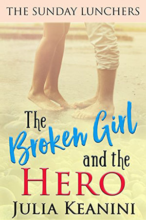 The Broken Girl and the Hero by Julia Keanini