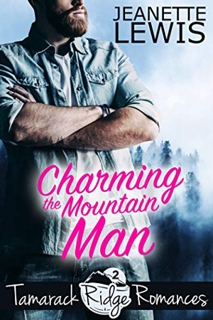 Charming the Mountain Man by Jeanette Lewis