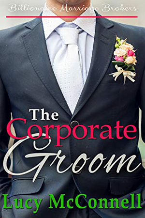 The Corporate Groom by Lucy McConnell