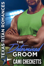 The Determined Groom by Cami Checketts