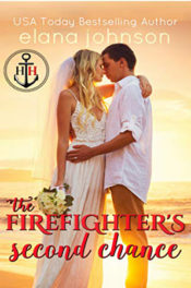 The Firefighter's Second Chance by Elana Johnson