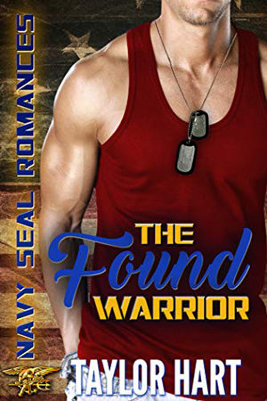 The Found Warrior by Taylor Hart