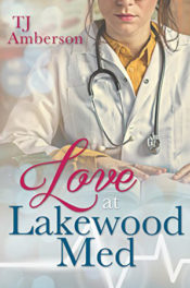 Love at Lakewood Med by TJ Amberson