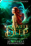 Mer Song: The Lovely Deep by Michelle Pennington