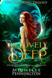 The Lovely Deep by Michelle Pennington