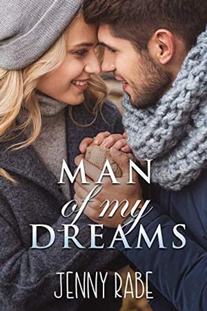 Man of My Dreams by Jenny Rabe