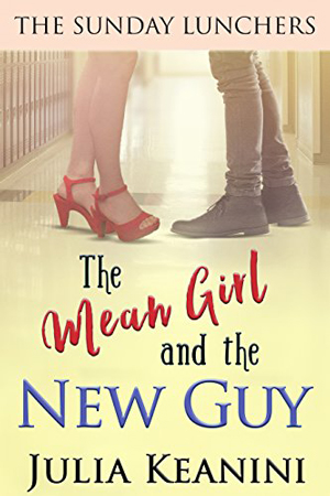 The Mean Girl and the New Guy by Julia Keanini