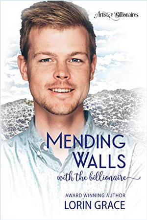 Mending Walls with the Billionaire by Lorin Grace