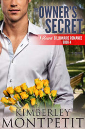 The Owner's Secret by Kimberley Montpetit