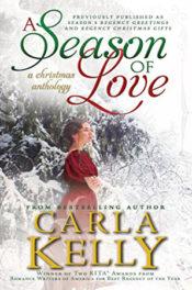 A Season of Love by Carla Kelly