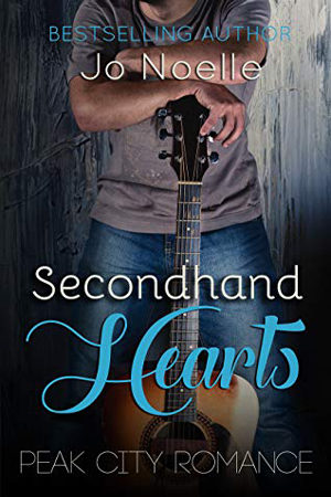 Peak City: Secondhand Hearts by Jo Noelle