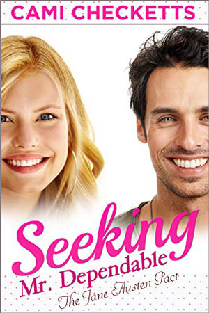 Seeking Mr. Dependable by Cami Checketts