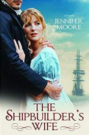 The Shipbuilder's Wife by Jennifer Moore