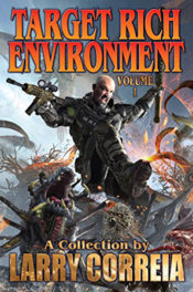 Target Rich Environment by Larry Correia