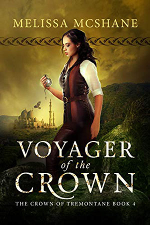 Tremontane: Voyager of the Crown by Melissa McShane