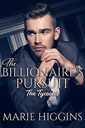 The Billionaire's Pursuit by Marie Higgins