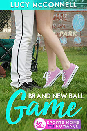 A Brand New Ball Game by Lucy McConnell