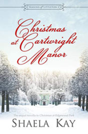 Christmas at Cartwright Manor by Shaela Kay