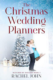 The Christmas Wedding Planners by Rachel John