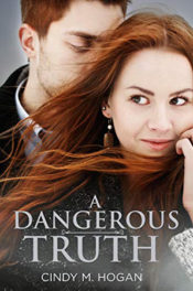 A Dangerous Truth by Cindy M. Hogan